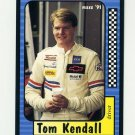 1991 Maxx Racing #040 Tom Kendall