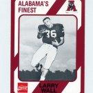 1989 Alabama Coke 580 Football #368 Larry Wall - Alabama Crimson Tide