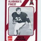 1989 Alabama Coke 580 Football #295 Pete Moore - Alabama Crimson Tide