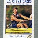 1992 Impel U.S. Olympic Hopefuls #056 Thomas Bohrer / Rowing