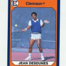 1990-91 Clemson Collegiate Collection #083 Jean Desdunes - Clemson Tigers