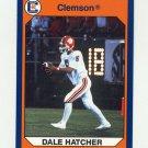 1990-91 Clemson Collegiate Collection #045 Dale Hatcher - Clemson Tigers