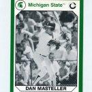 1990-91 Michigan State Collegiate Collection 200 #174 Dan Masteller - Michigan State Spartans