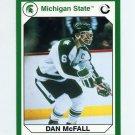 1990-91 Michigan State Collegiate Collection 200 #147 Dan McFall - Michigan State Spartans