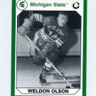 1990-91 Michigan State Collegiate Collection 200 #075 Weldon Olson - Michigan State Spartans