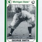 1990-91 Michigan State Collegiate Collection 200 #068 George Smith - Michigan State Spartans