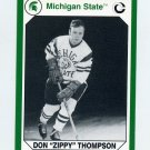 1990-91 Michigan State Collegiate Collection 200 #052 Don (Zippy) Thompson - Michigan State Spartans