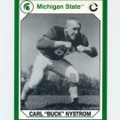 1990-91 Michigan State Collegiate Collection 200 #007 Carl (Buck) Nystrom - Michigan State Spartans