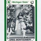 1990-91 Michigan State Collegiate Collection 200 #004 Greg Montgomery - Michigan State Spartans