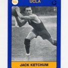 1991 UCLA Collegiate Collection #136 Jack Ketchum - UCLA Bruins