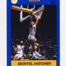 1991 UCLA Collegiate Collection #044 Montel Hatcher - UCLA Bruins
