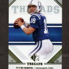 2009 SP Threads Football #076 Peyton Manning - Indianapolis Colts