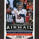 2013 Score Football #230 Peyton Manning - Denver Broncos