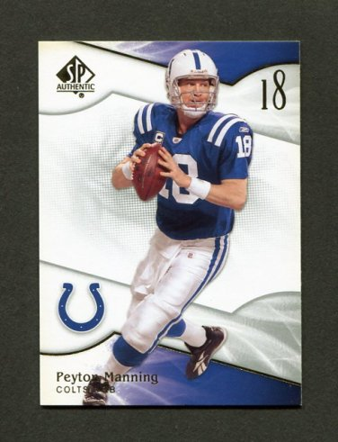 2009 SP Authentic Football #092 Peyton Manning - Indianapolis Colts