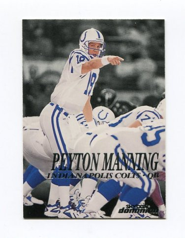 1999 Skybox Dominion Football #039 Peyton Manning - Indianapolis Colts