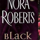 BLACK ROSE by Nora Roberts (2005) PB 1ST EDITION!