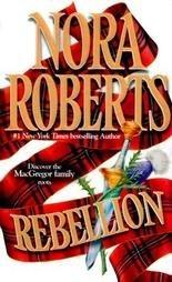 REBELLION by Nora Roberts (1988) PB MacGregor's