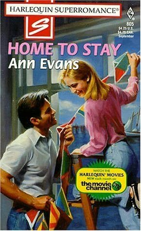 Home To Stay by Ann Evans #805 (1998) Harlequin SuperRomance