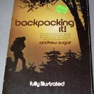 Backpacking It by Andrew Sugar Paperback 1973