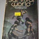 Survival World by Frank Belknap Long Paperback 1973