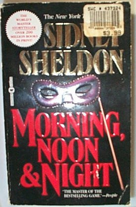 Morning Noon and Night (Paperback) Sidney Sheldon