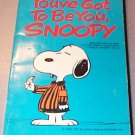 You've Got to be You Snoopy Charles Schulz 1976 Paperback