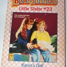 Babysitters Little Sister 23 Karen's Doll by Ann M. Martin