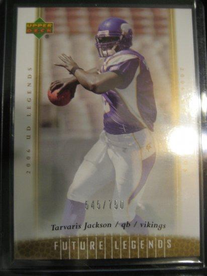 Travaris Jackson 2006 UD Ledgends Future Ledgends rookie card #750 Minnesota Vikings