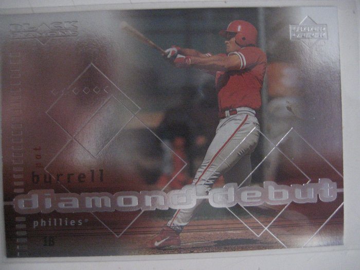 Pat Burrell 99 Upper Deck Black Diamond Diamond Debut rookie card Phillies