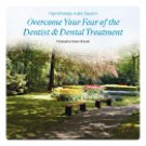 Fear of The Dentist Self Hypnosis Audio CD
