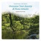 Anxiety and Panic Attacks Self Hypnosis CD
