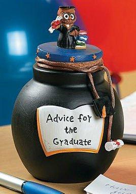 Advice for the Graduate Jar