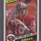 Joe Montana 1984 Topps Card - MINT