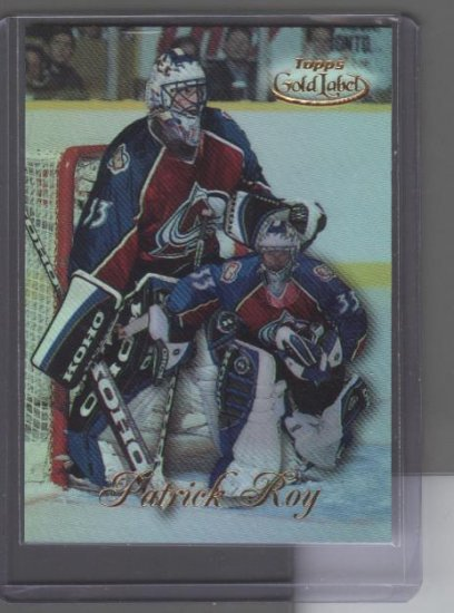 Patrick Roy 98-99 Topps Gold Label Class 1