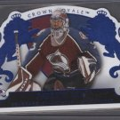Patrick Roy Crown Royale BLUE Card