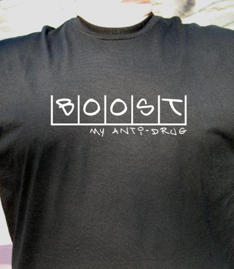 Boost my anti drug T shirt tee Toyota Honda Nissan WRX SRT 4 300zx 350z
