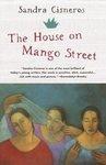 The House on Mango Street: Sandra Cisneros