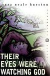Their Eyes Were Watching God: Zora Neale Hurston