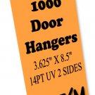 1000 Door Hangers 14PT Double Sided UV Coated Full Color Custom