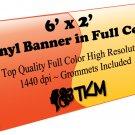 Custom 2'x6' Top Quality Full Color High Resolution Vinyl Banner
