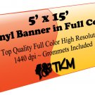 Custom 5'x15' Top Quality Full Color High Resolution Vinyl Banner