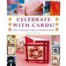 Celebrate With Cards! by Lynn E. Garner (2007)
