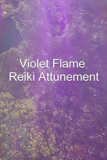 Violet Flame Reiki Master Attunement