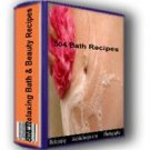 504 Relaxing Bath and Beauty Recipes