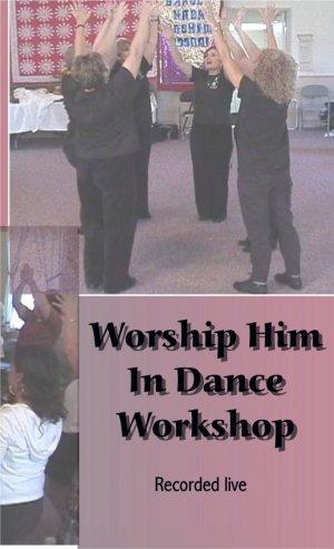Worship Him In Dance