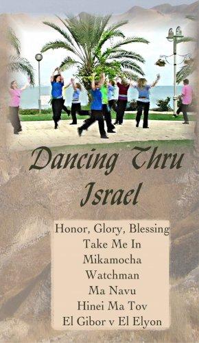 Dancing Thru Israel