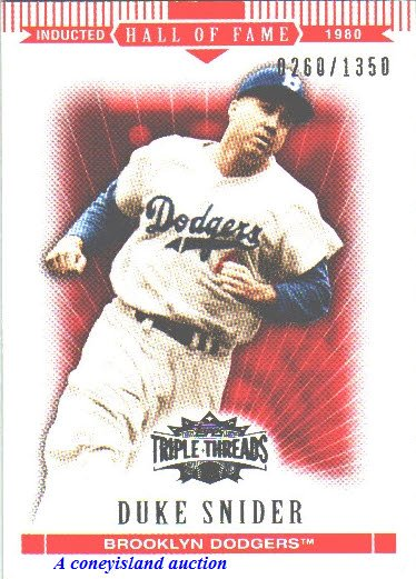 2007 Duke Snider Brooklyn Dodgers Topps Triple Threads HOF s/n 260/1350 Card 99