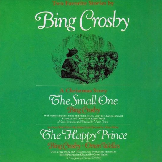 "Bing Crosby ""The Small One/Orson Welles ""The Happy Prince"" CD"