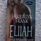 Jacquelyn Frank - Elijah (The Nightwalkers, Book 3)