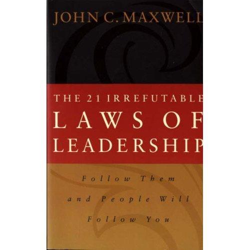 The 21st Irrefutable Laws of Leadership